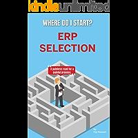 Where Do I Start? ERP Selection