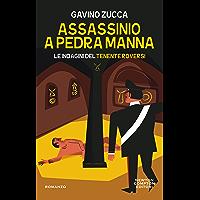 Assassinio a Pedra Manna (Le indagini del tenente Roversi Vol. 5) (Italian Edition)