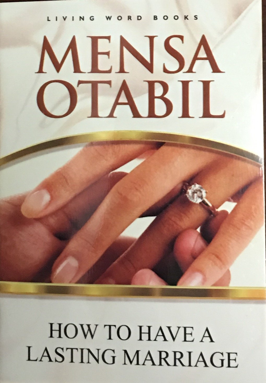 How To Have A Lasting Marriage 9789988643287 Amazon Com Books