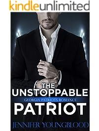 The Unstoppable Patriot: Georgia Patriots Romance