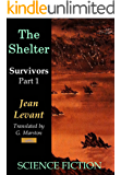 The Shelter (Survivors Book 1)