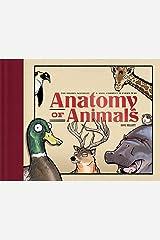 Anatomy of Animals Hardcover
