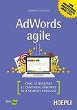 AdWords agile: Come ottimizzare le campagne AdWords in 3 semplici passaggi