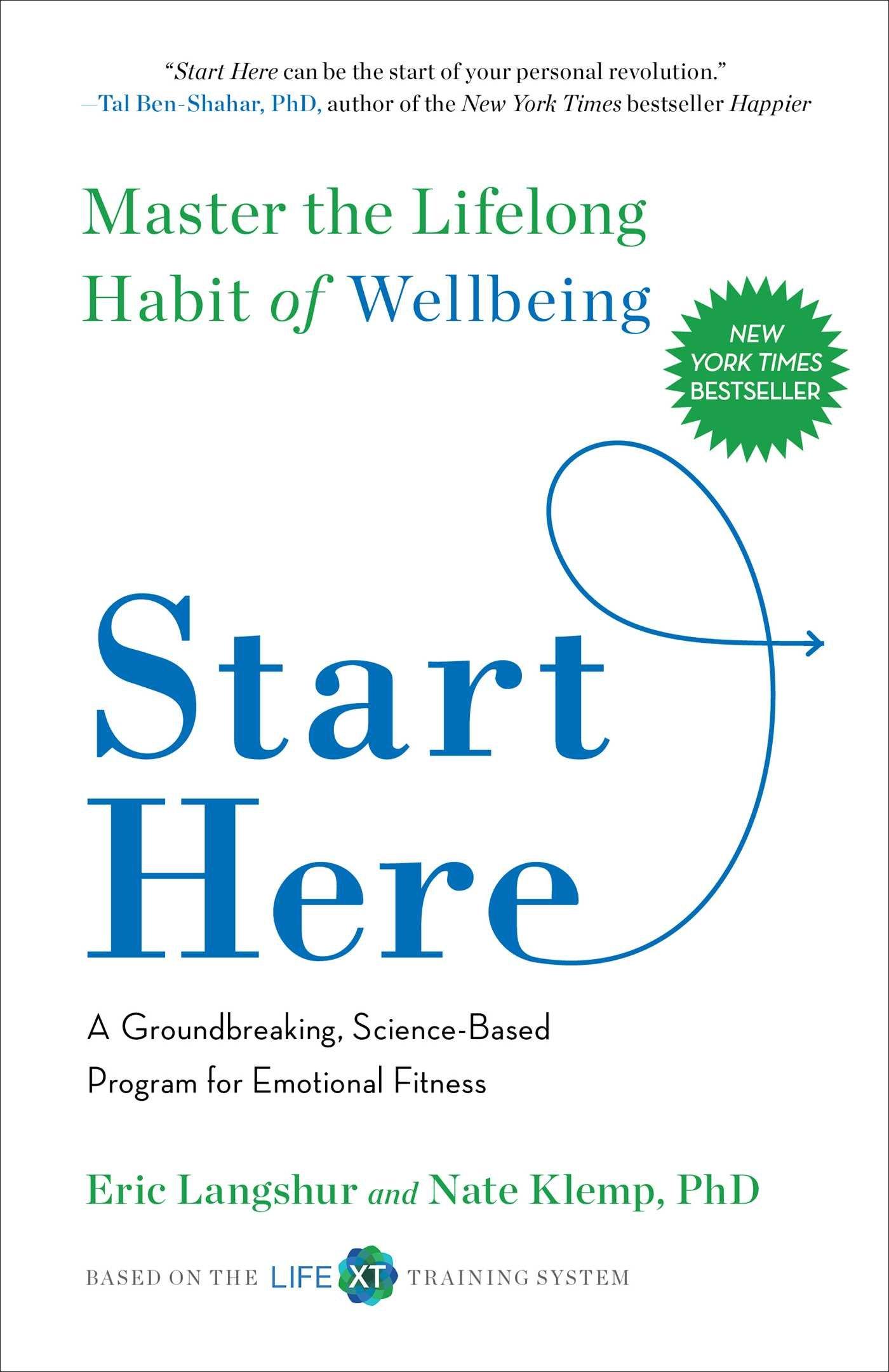 Download Start Here: Master the Lifelong Habit of Wellbeing ebook
