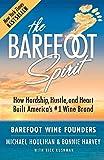 The Barefoot Spirit: How Hardship, Hustle, and