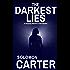 The Darkest Lies: A Gripping Detective Crime Mystery (The DI Hogarth Darkest Series Book 1)