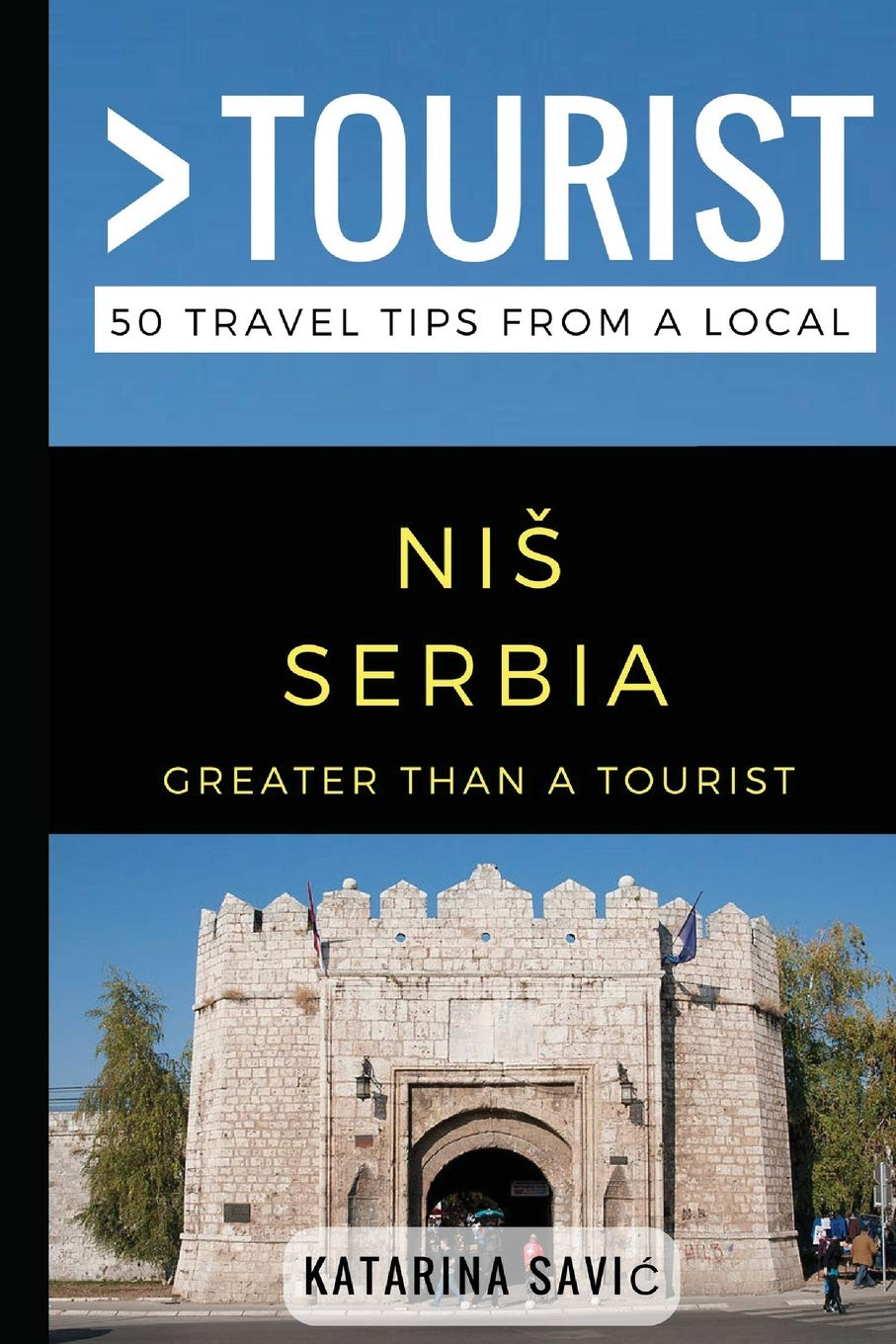 Greater Than a Tourist- NIŠ Serbia: 50 Travel Tips from a Local pdf