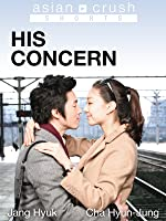 His Concern (English Subtitled) (English Subtitled)