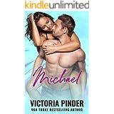 Michael: Stranded Revenge Opposites Attract Romance (Heart for a Hero Book 1)
