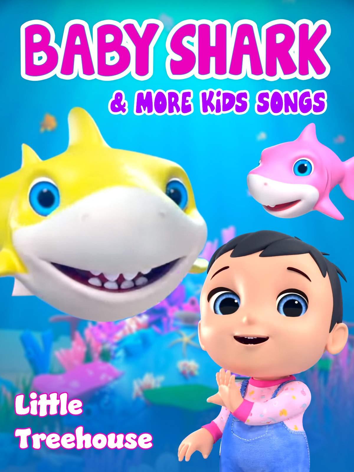 Baby Shark & More Kids Songs (Little Treehouse)
