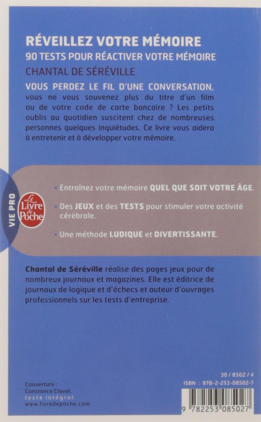 Amazon.fr - Réveillez votre mémoire : 90 tests pour réactiver votre mémoire  - Chantal de Séréville - Livres