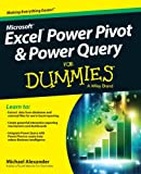 Excel Power Pivot & Power Query for Dummies (For Dummies (Computers))