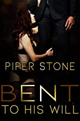 Bent to His Will: A Dark Billionaire Romance (Club Darkness Book 1) Kindle Edition