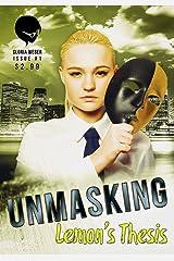 Unmasking: Lemon's Thesis Kindle Edition