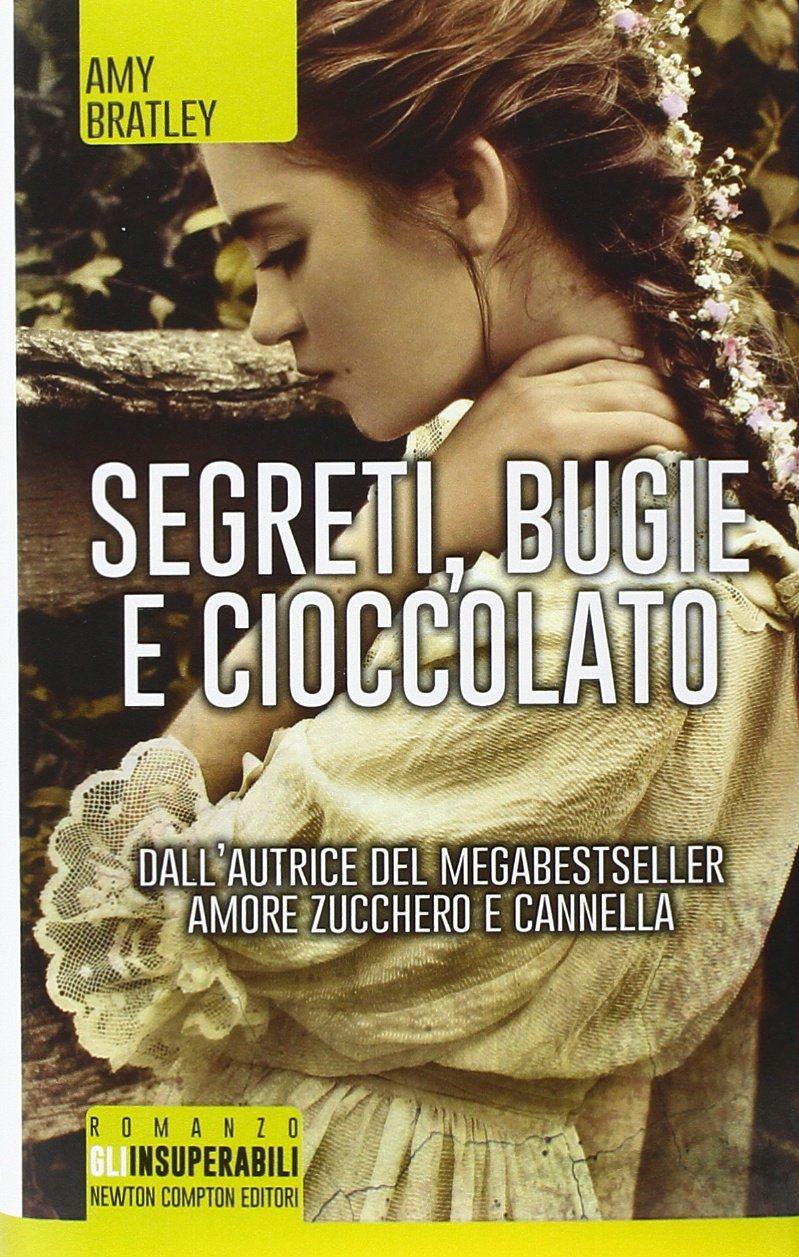 Segreti, bugie e cioccolato (eNewton Narrativa) (Italian Edition)