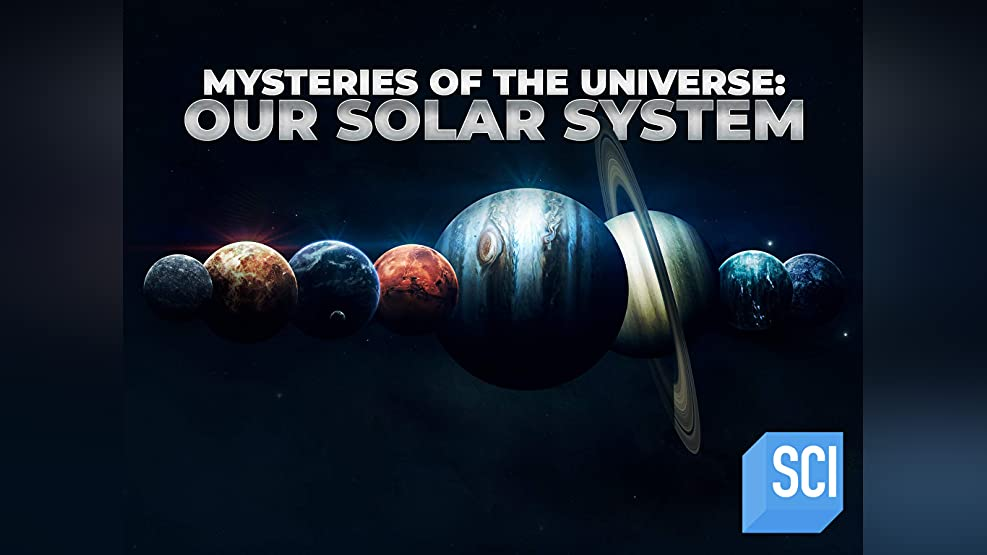 Mysteries of the Universe: Our Solar System Season 1
