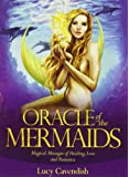 Oracle of the Mermaids: Magical Messages of Healing, Love and Romance