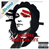 American Life (U.S. Enhanced-PA Version) [Explicit]