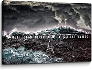 Modern Motivational Canvas Wall Art Smooth Seas Never Made A Skilled Sailor Entrepreneur Positive Artwork Inspirational Art Stretched Ready to Hang for Office (16''H x 24''W)