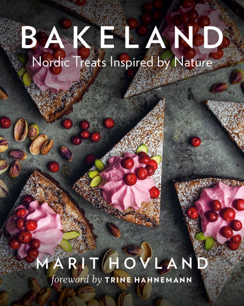 Bakeland: Nordic Treats Inspired by Nature pdf