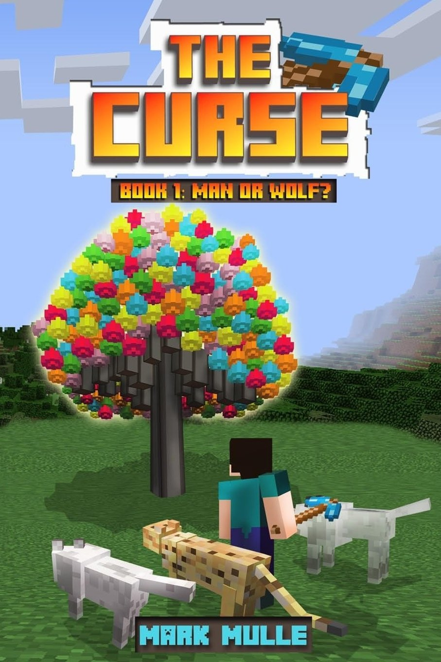 The Curse (Book 11): Man or Wolf? (An Unofficial Minecraft Diary