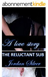 The Reluctant Sub (English Edition)