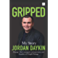 Gripped: My Story