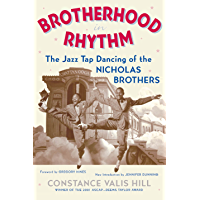 Brotherhood In Rhythm: The Jazz Tap Dancing of the Nicholas Brothers book cover