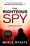 The Righteous Spy: A twisting international spy thriller