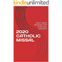 2020 CATHOLIC MISSAL: DAILY MASS READING FOR SPIRITUAL GROWTH