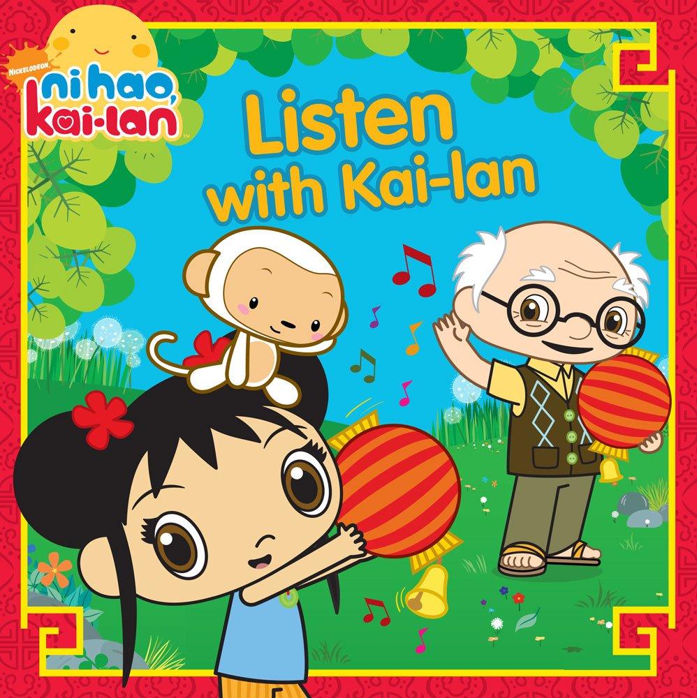 Download Listen with Kai-lan (Ni Hao, Kai-lan) PDF