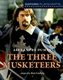 Oxford Playscripts: The Three Musketeers