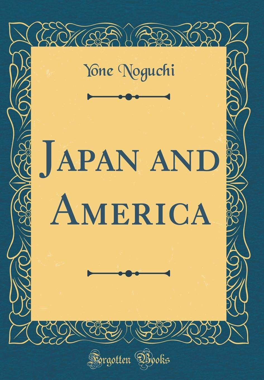 Japan and America (Classic Reprint) PDF