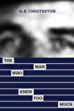 The Man Who Knew Too Much (English Edition)