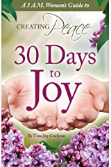 30 Days to Joy: A 3A.M. Woman's Guide to Creating Peace Paperback