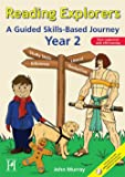 Reading Explorers: A Guided Skills-Based Programme Year 2: A Skills Based Journey
