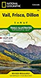 Vail, Frisco, Dillon (National Geographic Trails Illustrated Map, 108)