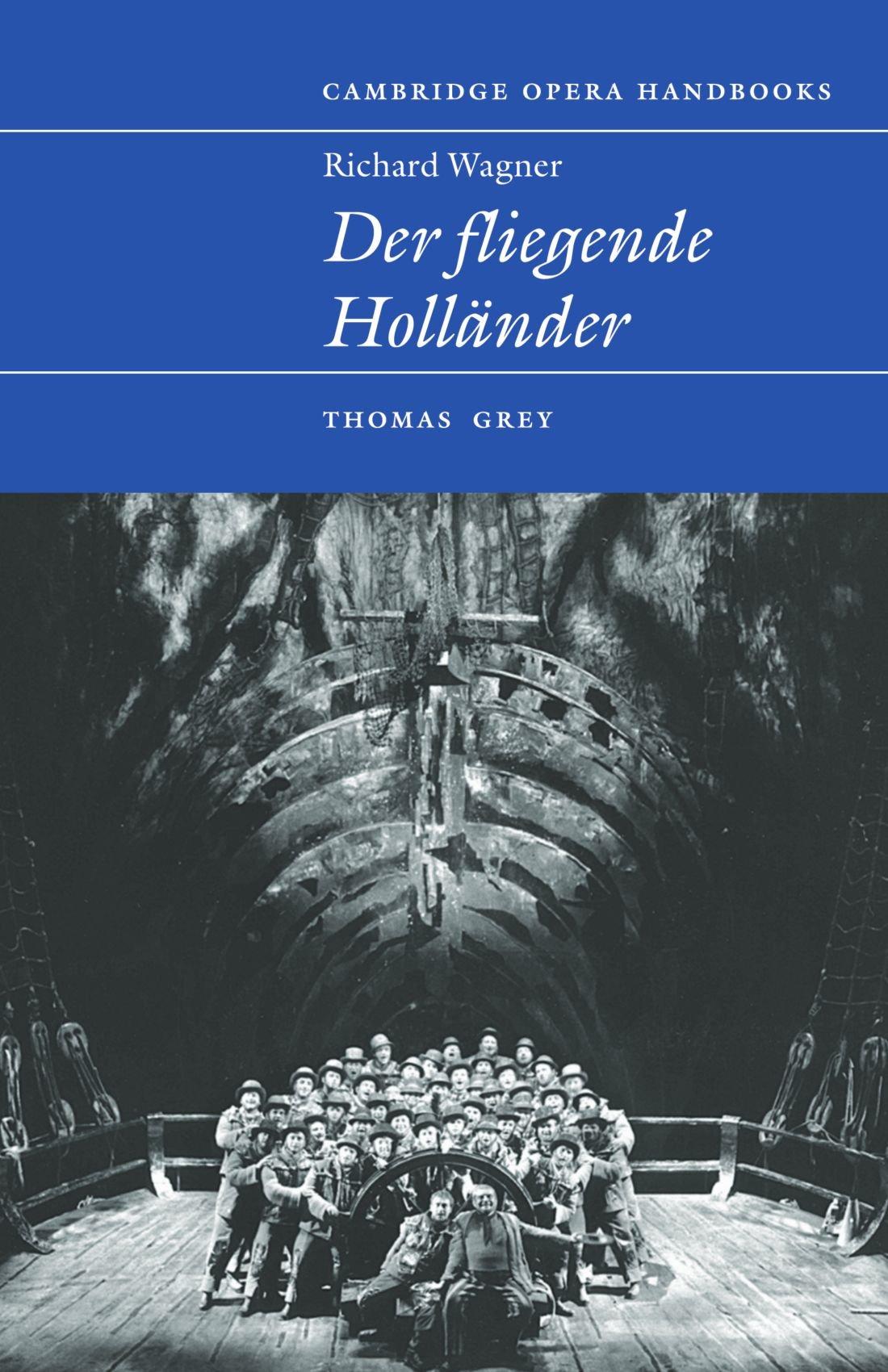Richard Wagner: Der Fliegende Holländer (Cambridge Opera Handbooks) ebook