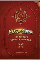 Hearthstone: Innkeeper's Tavern Cookbook Hardcover