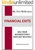 Financial Exits: Sell your business for a high EBIT multiple