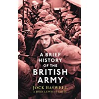 A Brief History of the British Army (Brief Histories)