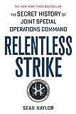 Relentless Strike: The Secret History of Joint