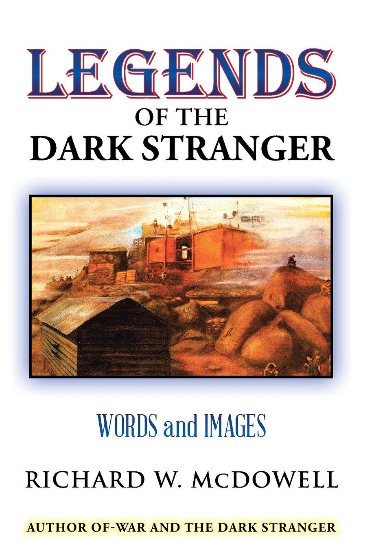 Download Legends of the Dark Stranger: Words and Images pdf epub