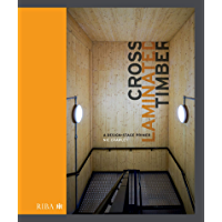 Cross Laminated Timber: A design stage primer (English Edition)