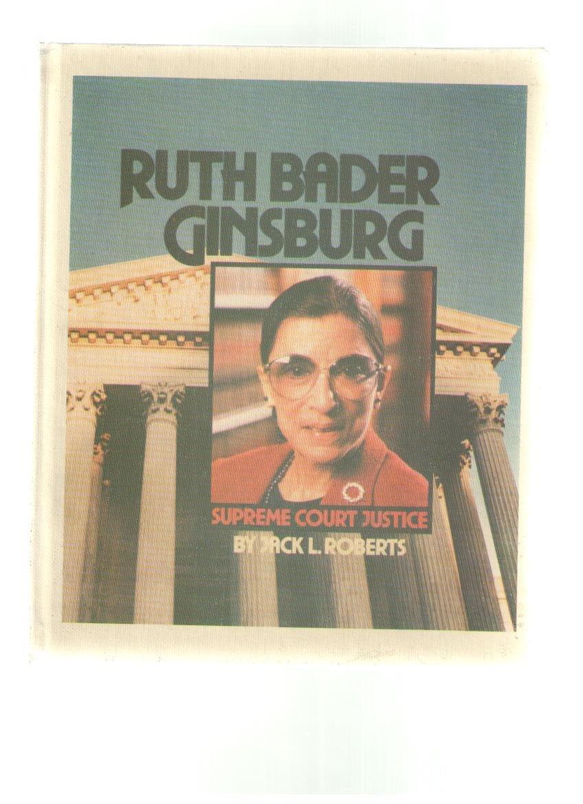 Ruth Bader Ginsburg (Gateway Biography)