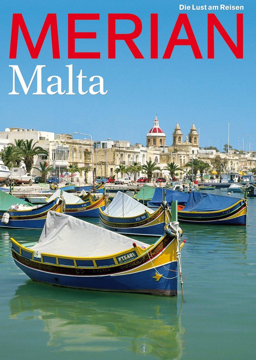 MERIAN Malta (MERIAN Hefte) Gebundenes Buch – 27. Juni 2006 Jahreszeitenverlag 3834206075 Europa Kunstreiseführer