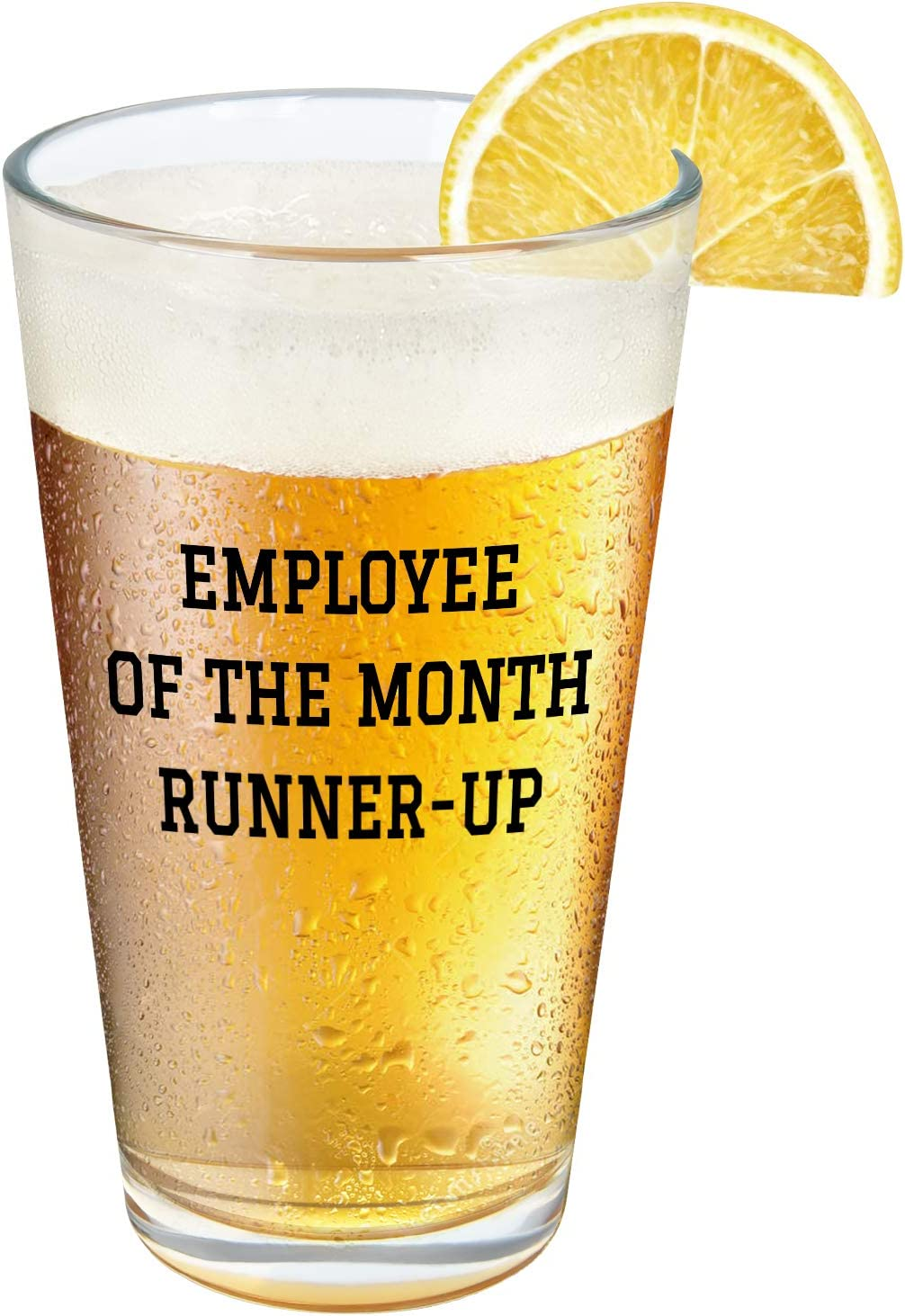 Employee Beer Glass - Employee of the Month Runner Up Beer Pint Glass, 15 Oz Beer Glass for Men Women Boss Employee Coworker Friend Family, Special Office Gift Idea for Bosses Day Christmas Birthday