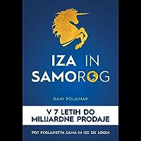 Iza in Samorog : V 7 letih do milijardne prodaje, Pot poslanstva Sama in Ize Sie Login (SLOVENSKA IZDAJA) (English…