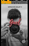 Gael: Hermanos Miller 2 (Spanish Edition)