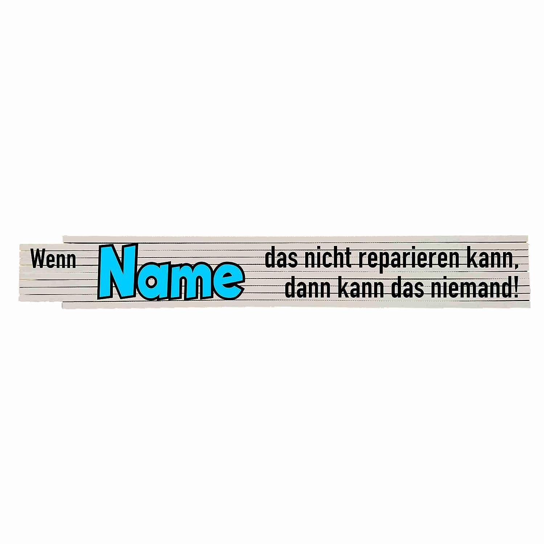 Name Zollstock mit Spruch Wenn das nicht reparieren kann...